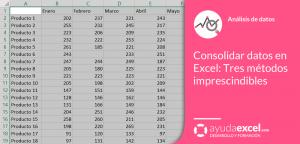 consolidar datos en Excel