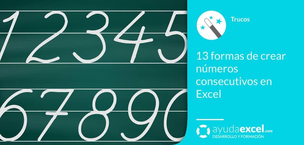Crear números consecutivos en Excel