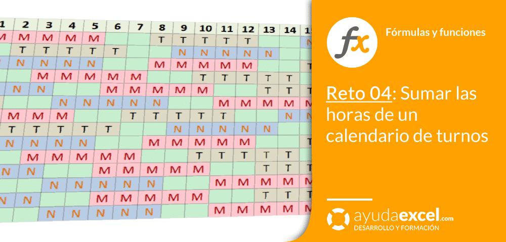 Calendario Turnos.Reto 04 Sumar Las Horas De Un Calendario De Turnos Ayuda Excel
