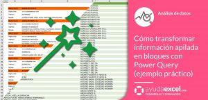 Transformar información en bloques Power Query Excel