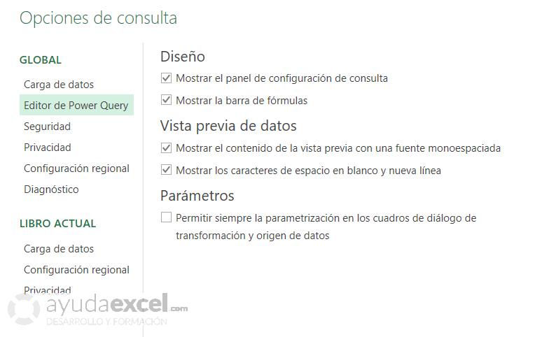 Opciones de consulta configuración de Power Query