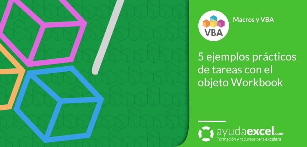 ejemplos objeto workbook vba