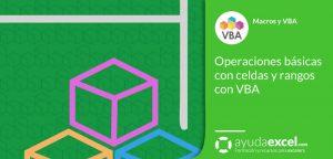 VBA operaciones básicas con celdas y rangos