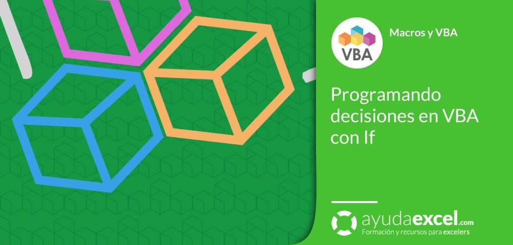 Estructura If en VBA Excel decisiones
