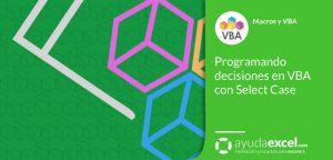 Instrucción Select Case VBA Excel