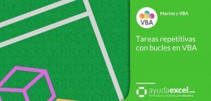 Bucles en VBA Excel